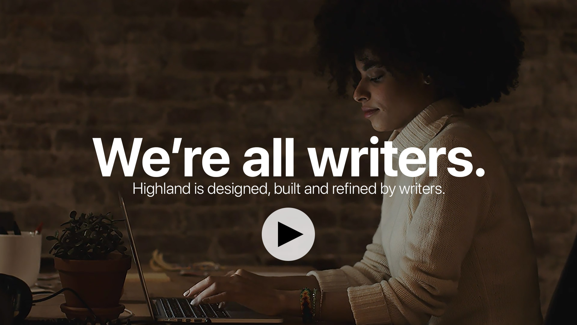 Highland 2: A Better Way to Write